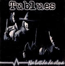 Tublues - Na Batida da Alma