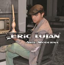 Arte Moderna - Eric Lujan